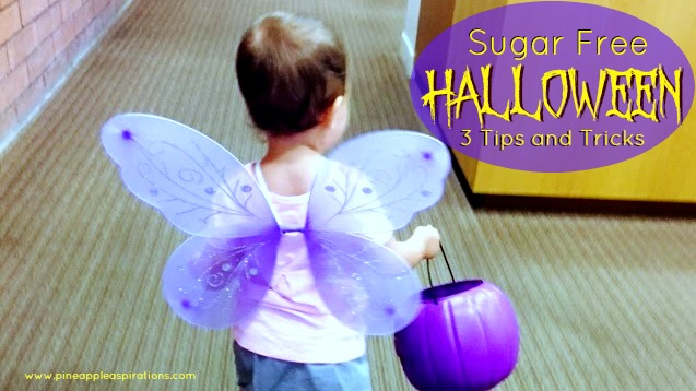 3 Tips and Tricks for a Sugar Free Halloween