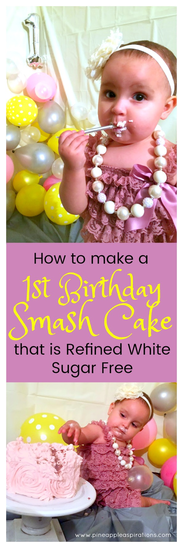 How to Make a 1st Birthday Smash Cake that is Refined White Sugar Free