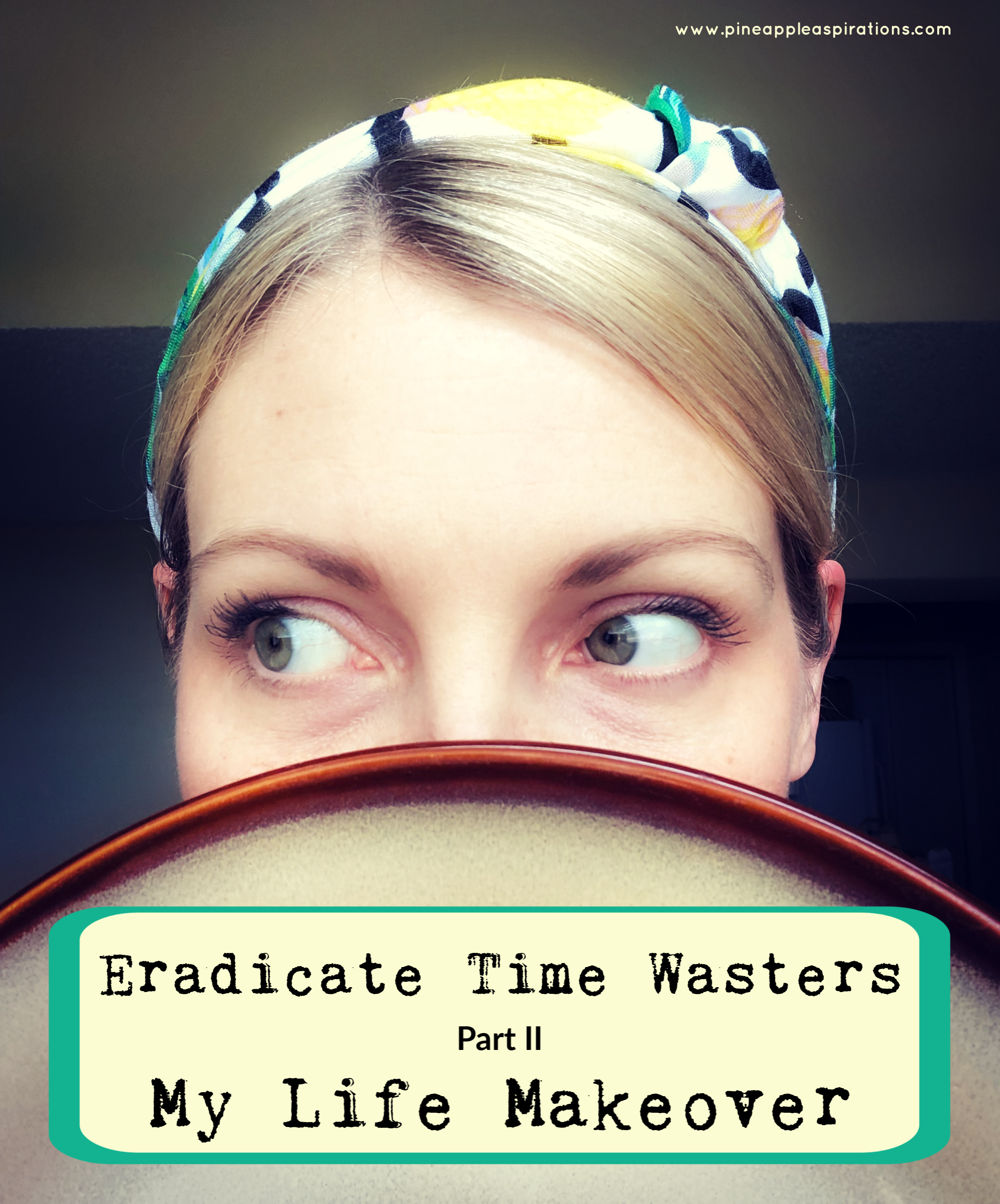 Eradicate Time Wasters